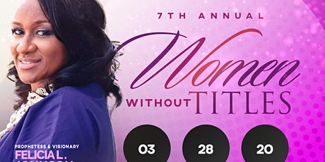 7th Annual Women Without Titles Conference tickets