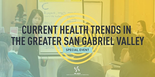 Current Health Trends in the Greater San Gabriel Valley
