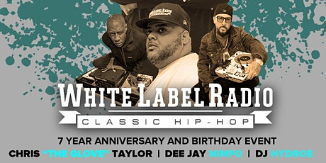 White Label Radio at The Mayfair Hotel - Classic Hip Hop tickets
