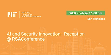 AI and Security Innovation - Reception @RSAConference tickets