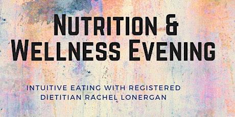 Nutrition & Wellness Evening tickets