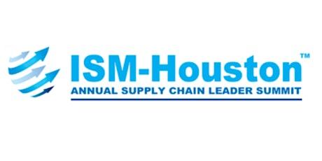 ISM-Houston Supply Chain Leader Summit tickets