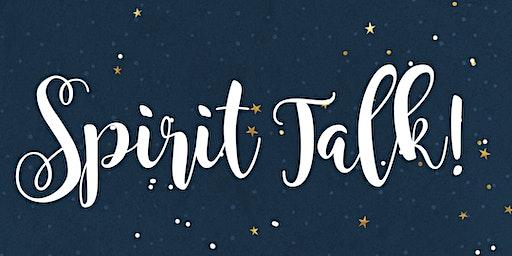 Spirit Talk!