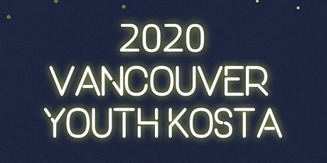 2020 Vancouver Youth KOSTA tickets