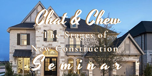FREE-The Stages of New Construction Seminar