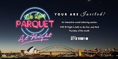 We Love Parquet at Night tickets