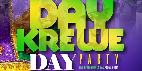 DAY KREWE DAY PARTY @ SANDAGA 813 tickets