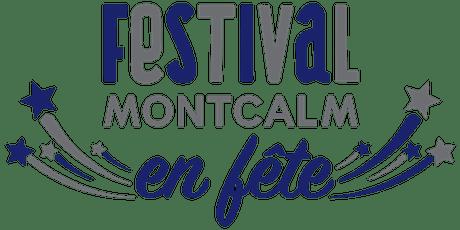 FESTIVAL MONTCALM EN FÊTE -  PASSEPORT 10 JUILLET 2020 / Pré-vente billets