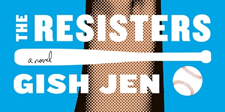 The Resisters by Gish Jen tickets