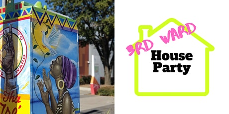 3rd Ward House Party tickets