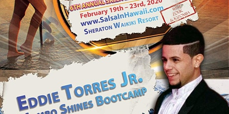 Eddie Torres Jr. Mambo Shines Bootcamp with Salsa In Hawaii tickets