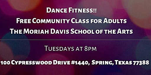 Dance Fitness - Free Community Class: Tuesdays