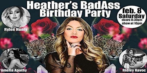Heather's BadAss Birthday Party