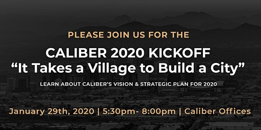 "Caliber 2020 Kickoff - ""It Takes a Village to Build a City"""