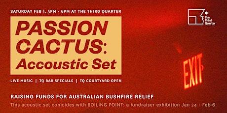 Passion Cactus: Acoustic Set tickets