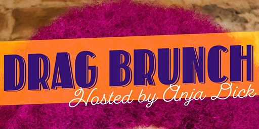 Drag Brunch with Guest Host Anja Dick