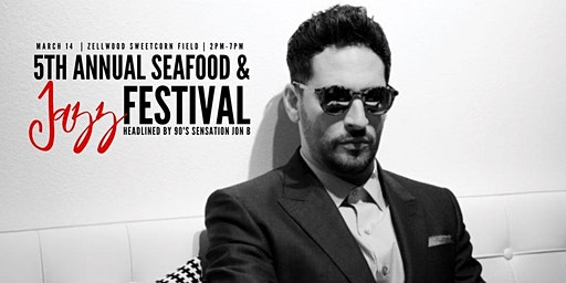 Jon B 5th Annual Seafood & Jazz Festival