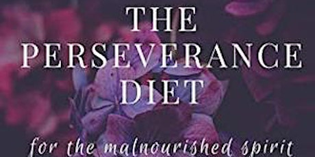 The Perseverance Diet Program - Group Coaching -  with Dr. Sonia tickets