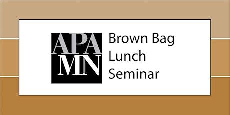 APA MN Brown Bag Lunch Seminar: Inclusionary Housing tickets