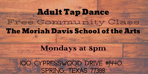 Adult Tap Class - Free Community Class every Monday 8pm