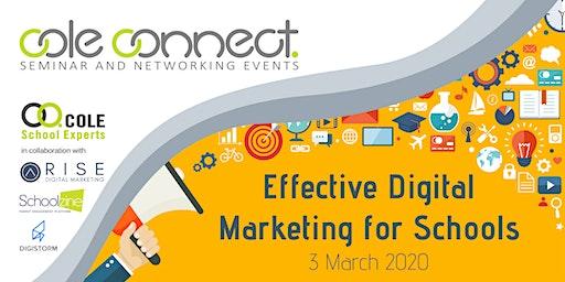 Cole Connect Seminar - Effective Digital Marketing for Schools