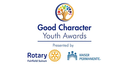Good Character Youth Awards 2020 presented by Fairfield Suisun Rotary and Kaiser Permanente