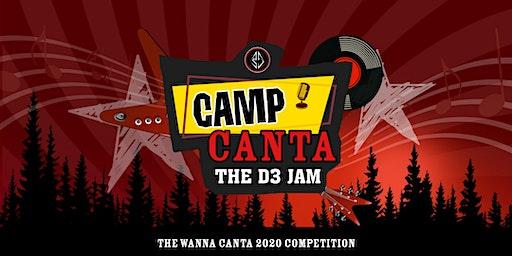 Wanna Canta 2020: Camp Canta - The D3 Jam