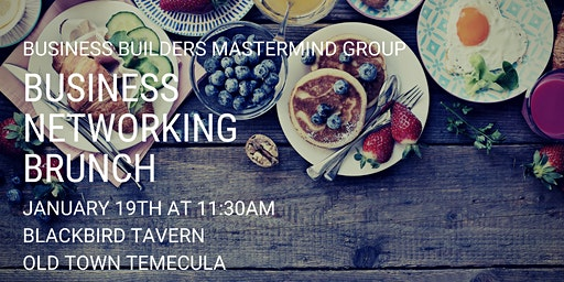 Business Networking Brunch - Business Builders Mastermind Group
