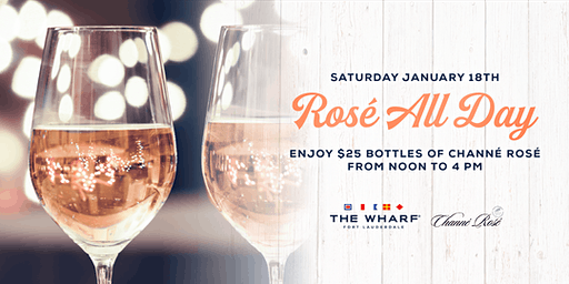 Rosé All Day at The Wharf Fort Lauderdale