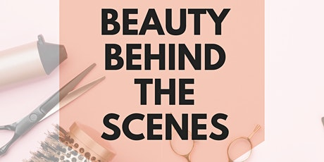 Beauty Behind the Scenes tickets