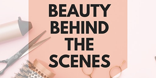 Beauty Behind the Scenes