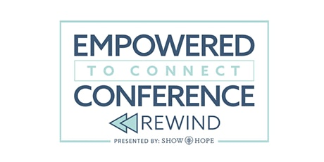 Empowered to Connect Conference  tickets