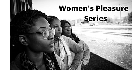 Women's Pleasure Series tickets