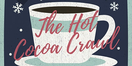 Hot Cocoa Crawl 2020 Ticket Pre-Sale *JANUARY ONLY* tickets