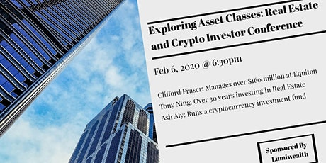 Exploring Asset Classes: Real Estate and Crypto Investor Conference tickets