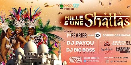 1001 Shattas - Carnaval avec Dj Payou et Dj Big Boss billets