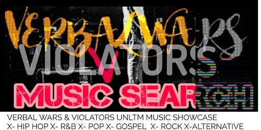VERBAL WARS  & VIOLATORS UNLTM  MUSIC SEARCH
