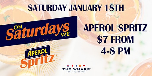 On Saturdays We Spritz! at The Wharf Fort Lauderdale