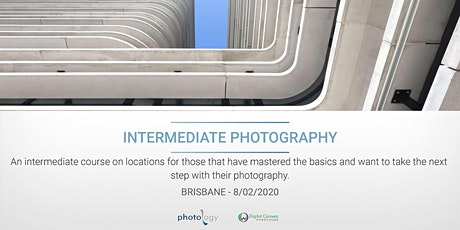 Digital Photography 2: Intermediate Workshop - 22/02/2020 - Brisbane tickets