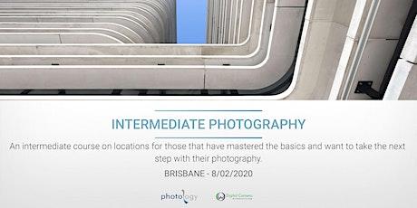 Digital Photography 2: Intermediate Workshop - 08/02/2020 - Brisbane tickets