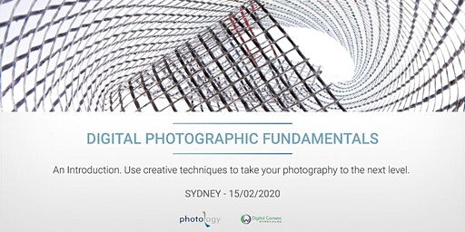 Digital Photography 1: Photographic Fundamentals - 15/02/2020 - Sydney