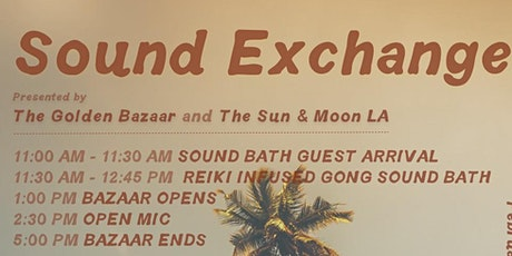 Sound Exchange : a sound bath and bazaar experience tickets