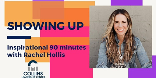 Showing Up | Inspirational 90 Minutes with Rachel Hollis