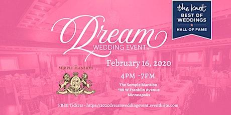 2020 Dream Wedding Event tickets