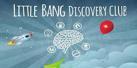 Little Bang Discovery Club (Four Week Program) tickets