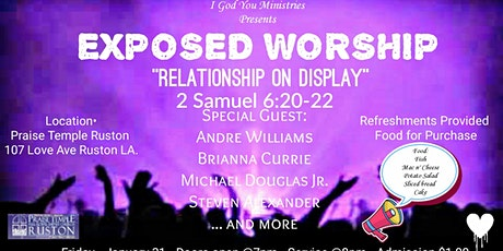 "Exposed Worship ""Relationship On Display"" tickets"