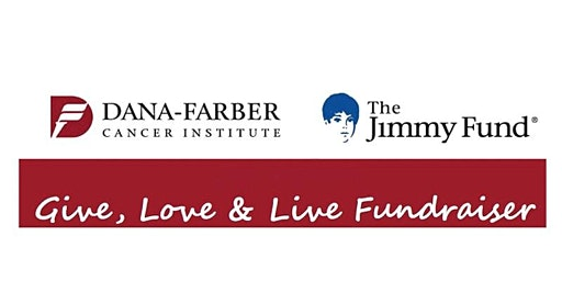 Fundraiser to benefit  Dana-Farber Cancer Institute and The Jimmy Fund
