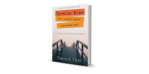 """Presentacion del libro """"Termina bien aun cuando hayas comenzado mal"""""""