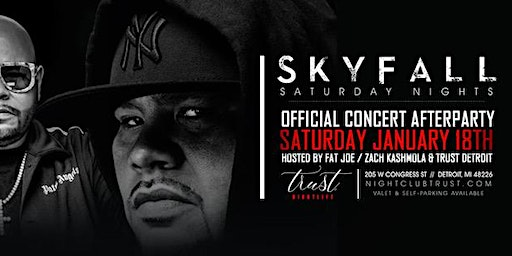 Skyfall Saturday's Presents : FAT JOE OFFICIAL CONCERT AFTER PARTY