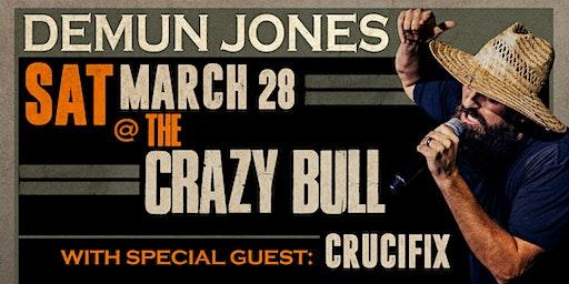 Demun Jones LIVE at The Crazy Bull